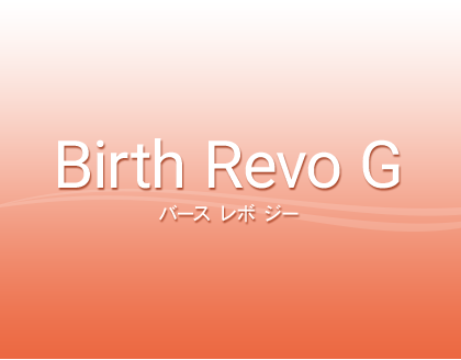 Birth Revo G